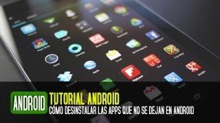 Cómo Desinstalar O Borrar Aplicaciones En Android (Las
