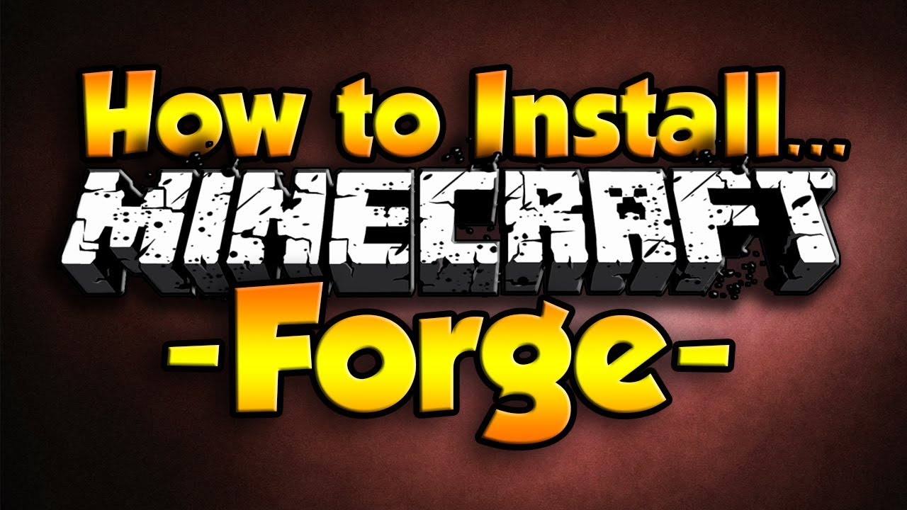 Youtube how to download minecraft forge