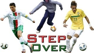 Ronaldo / Neymar Step Over (Tutorial) :: Football / Soccer