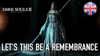 Dark Souls III - Ashes of Ariandel DLC Launch Trailer