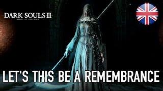 Dark Souls III - Ashes of Ariandel DLC Megjelenés Trailer