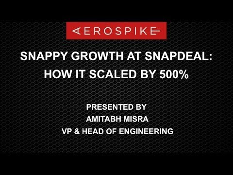 Snappy Growth at Snapdeal: How It Scaled by 500%