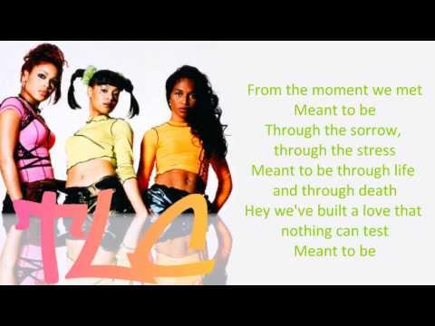 TLC - Meant To Be Lyrics