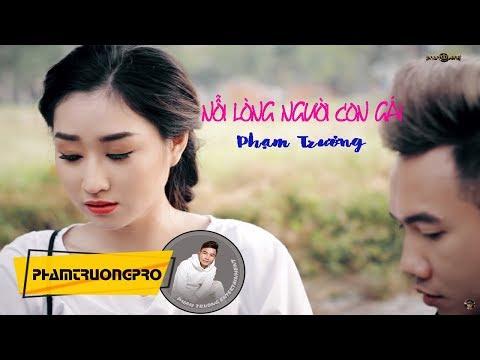 Nỗi Lòng Người Con Gái  -  Phạm Trưởng (MV Official)
