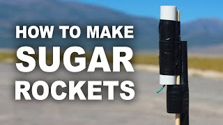 How To Make Sugar Rockets