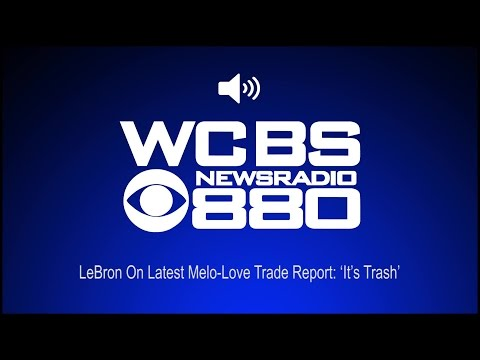 LeBron On Latest Melo-Love Trade Report: 'It's Trash' (Audio)