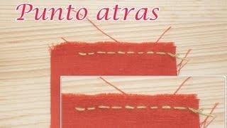 Punto Atrás /Puntada Recta, costura a mano