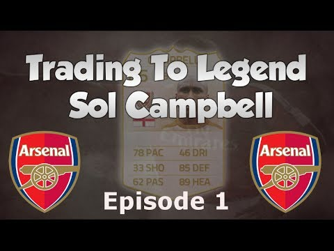 FIFA 14 UT | TRADING To LEGEND SOL CAMPBELL #1 | FANTASTIC START! | Ultimate Team Trading Series
