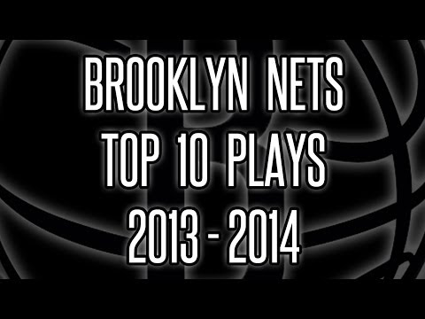 Brooklyn Nets Top 10 Plays -- 2013-14 Season