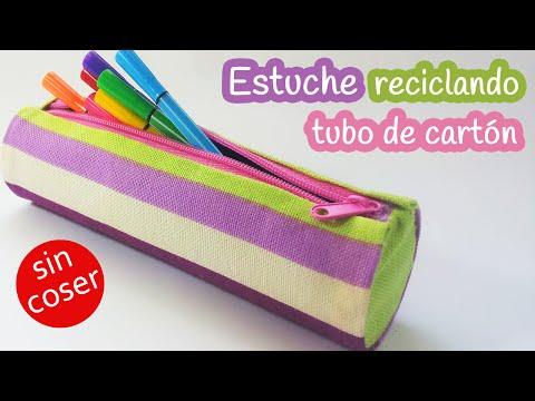 Manualidades: ESTUCHE reciclando tubo de cartón - SIN COSER - Innova manualidades