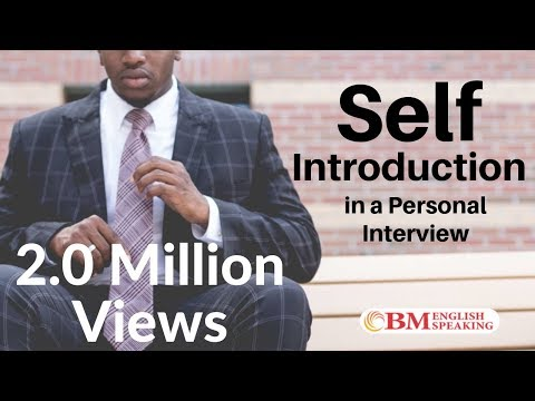 Tips for Self-Introduction at a Personal Interview.