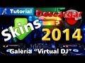 Descargar Skins profesionales 2014 para Virtual DJ