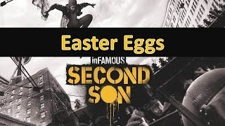InFAMOUS: Second Son Easter Eggs