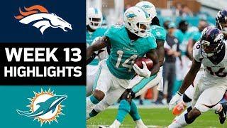 Broncos vs. Dolphins   NFL Week 13 Game Highlights
