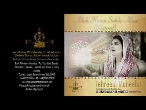 Allah Huma Saleh Alaa (Durood) by Tehreem Muneeba