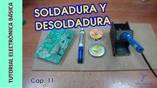 Electrónica Básica - Soldadura y desoldadura