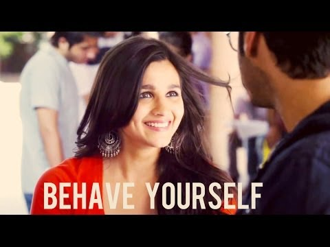 """2 States"" (Movie Scene) Behave Yourself 