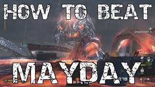 How To Beat Mayday TIPS AND TRICKS Strategy Guide (Cod