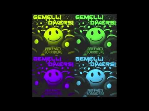 Nuovo singolo di gemelli diversi 2012 youtube - Per farti sorridere gemelli diversi ...