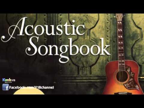 Những Ca Khúc Acoustics Cover Việt Nam HOT Nhất