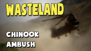 [ArmA 2 - Wasteland - Chinook Ambush]