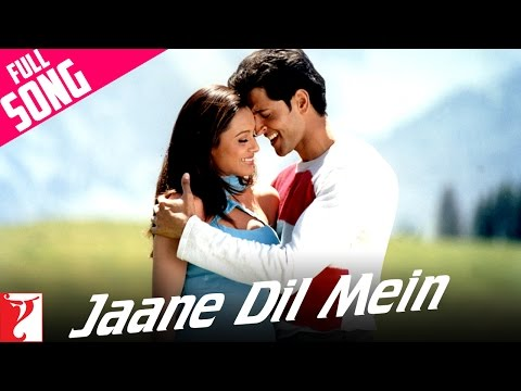 &quot;Jaane Dil Mein &quot; - Song - MUJHSE DOSTI KAROGE -17QpA1pJVBU