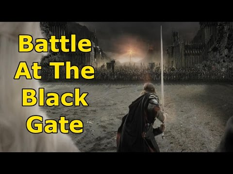 Lord Of The Rings, ROTK - Battle At The Black Gate, HD, High Quality