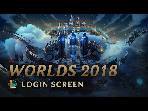 World Championship 2018 | Login Screen - League of Legends