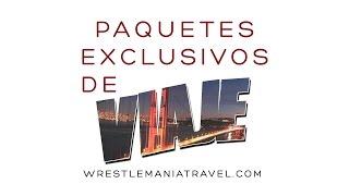 Los paquetes exclusivos de viaje para WrestleMania 31