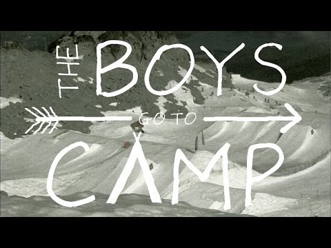 The Boys go to Camp
