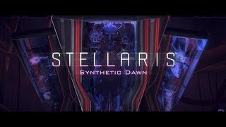 Stellaris - Synthetic Dawn Bejelentés Trailer