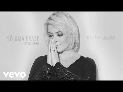 Mariana Valadão - Só uma Frase