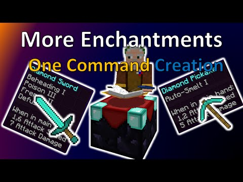 More Enchantments   One Command Creation   More Than 10 New Enchantments!