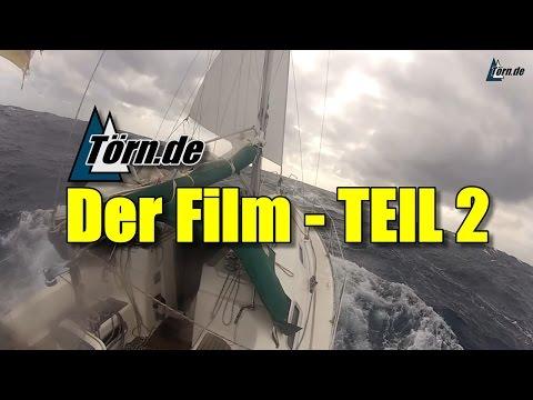 Segeln: Törn.de - Der Film (TEIL 2)