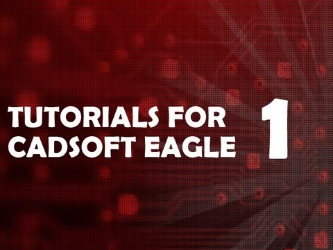Tutorial 1 for Eagle: Schematic Design