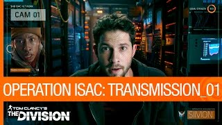 Tom Clancy's The Division - Operation ISAC: Transmission 01