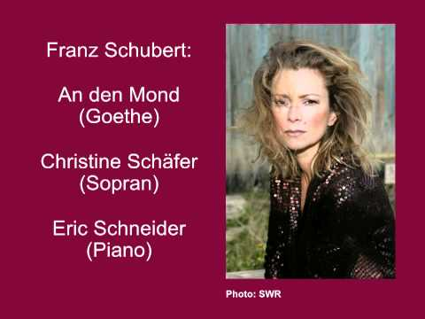 Schubert: An den Mond - Christine Schäfer
