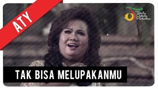 Aty - Tak Bisa Melupakanmu   Official Video Klip