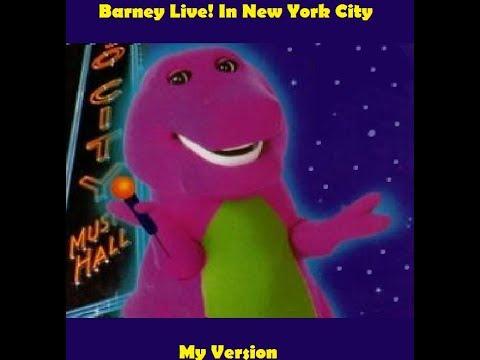 Barney Live! In New York City (My Version)