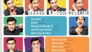 Ranbir Kapoor Hits Audio Songs