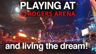 PLAYING AT ROGERS ARENA - NEVER GIVE UP ON YOUR DREAMS
