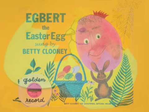 Eggbert the easter egg sung by rosemary and betty clooney youtube