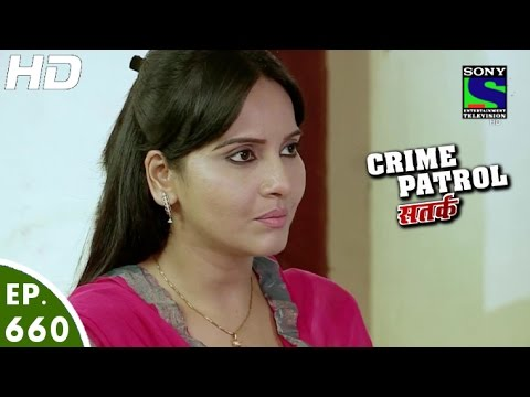 Crime Patrol - क्राइम पेट्रोल सतर्क - Bhadkaava - Episode 660 - 21st May, 2016