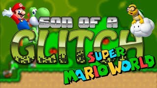 Super Mario World Cloud Glitch - Son Of A Glitch - Episode 20