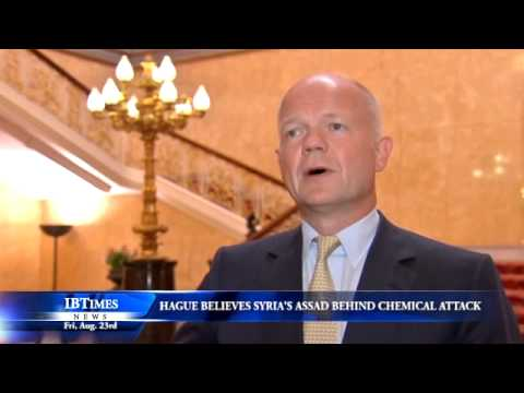 Hague Believes Syrias Assad Behind Chemical Attack