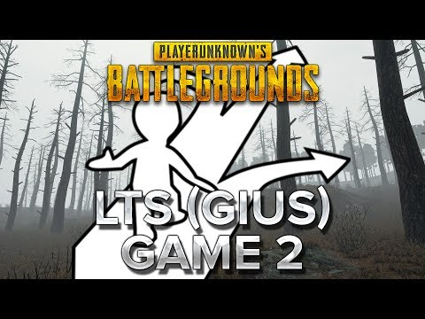 PUBG : LTS avec Gius - Game 2