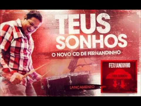 03 - Tudo É Possível - Fernandinho (Teus Sonhos)