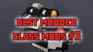 Borderlands 2 Best Modded Class Mods #3