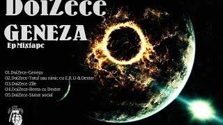 DoiZece - Tot sau nimic cu E.R.U. & Dexter(Geneza Mixtape EP)