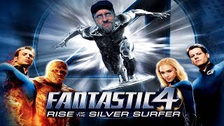 Fantastic Four: Rise of the Silver Surfer - Nostalgia Critic